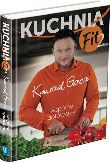 Kuchnia Fit 2 Wspólne Gotowanie Konrad Gaca Konkurs Fit Light
